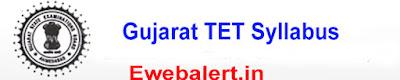 Gujarat TET Syllabus