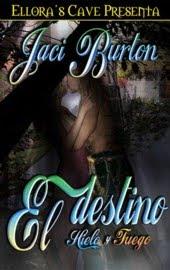 El Destino Hielo y Fuego, Jaci Burton