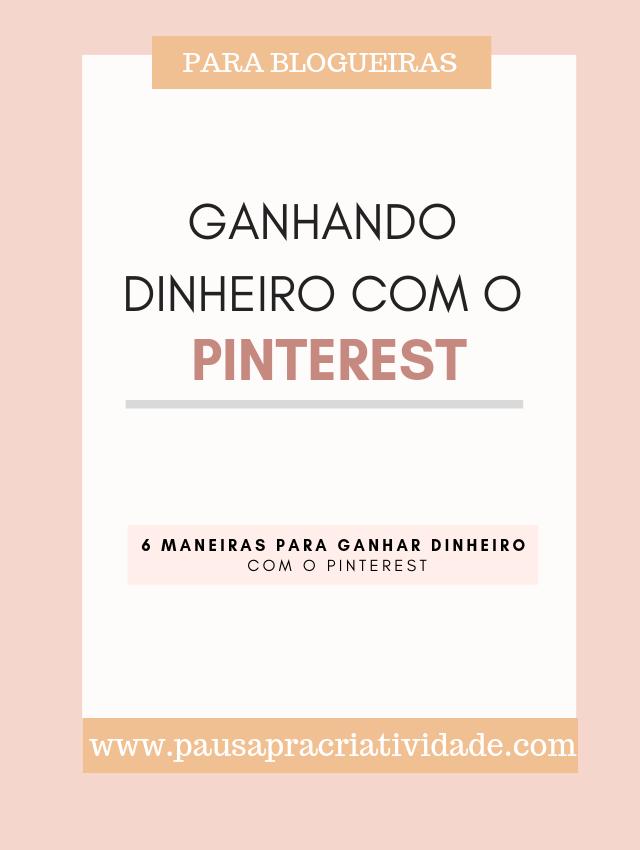 Como ganhar dinheiro com o Pinterest | 6 maneiras