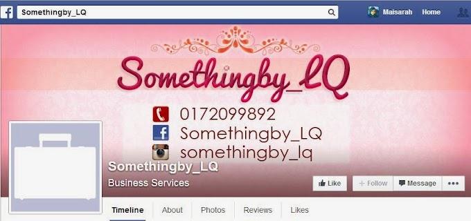 Tempahan Design Facebook Cover Photo: FB Somethingby_LQ