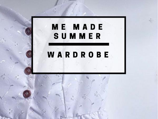 My me made summer wardrobe - heatwave edition