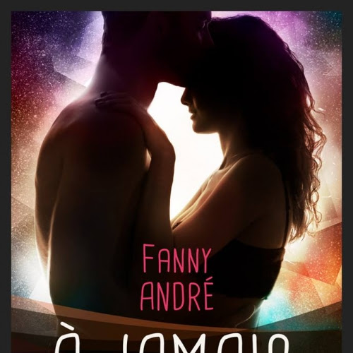 A jamais : Une vie pour l'autre de Fanny André