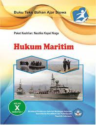 Ebook Materi Pelajaran Hukum Maritim SMK Kelas 10 (X) Jilid I -
