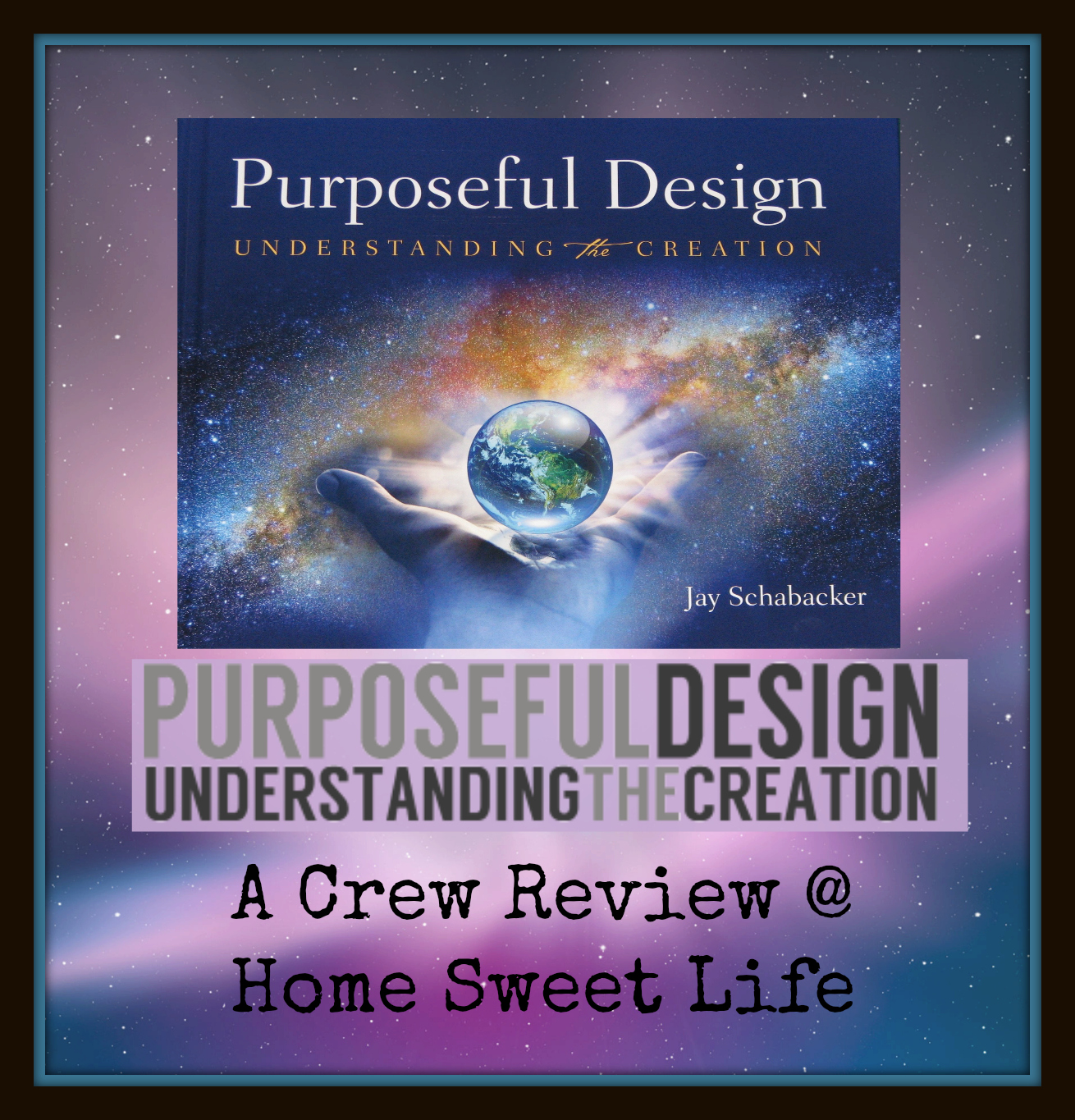 creation, purposeful design, homeschool