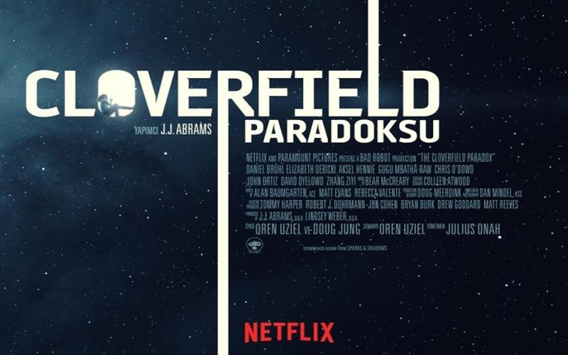 Netflix'den Cloverfield Paradoksu Sürprizi