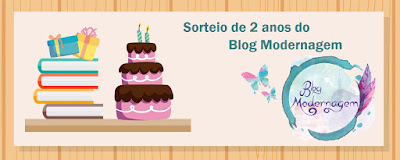 SORTEIO #44 - 2 ANOS DO BLOG MODERNAGEM