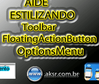 AIDE estilizando - Toolbar - FloatingActionButton - OptionsMenu