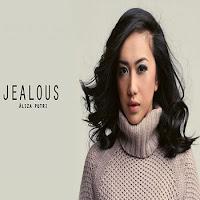 Lirik Lagu Aliza Putri Jealous