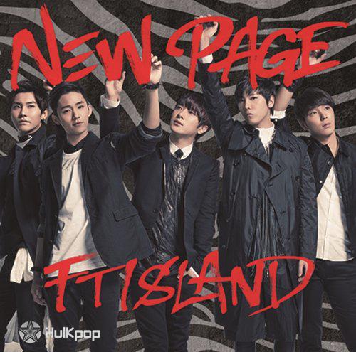 FTISLAND – NEW PAGE -Japanese Ver.-