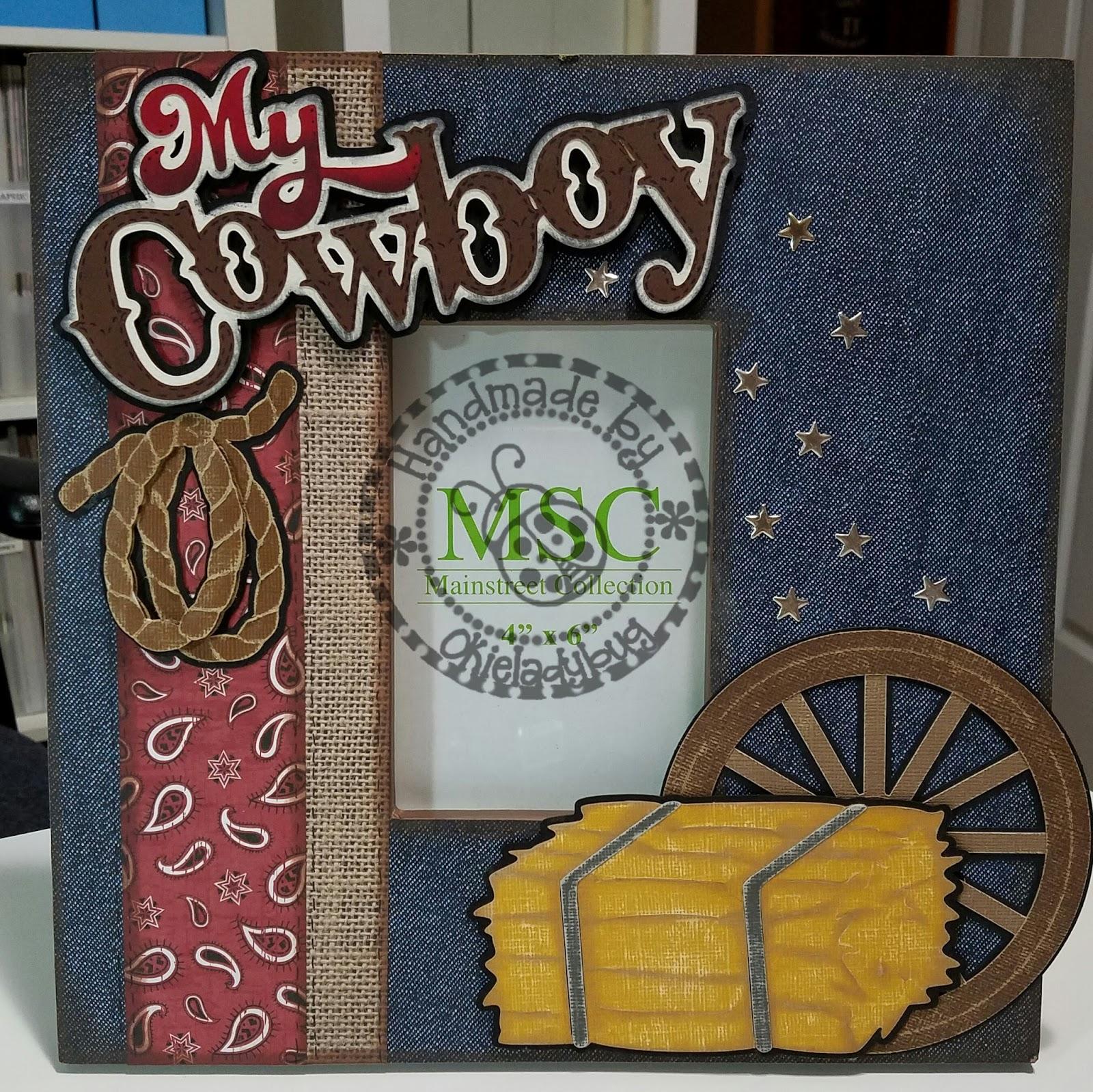 Okieladybug\'s Scrap N\' More: My Cowboy - Altered Frame