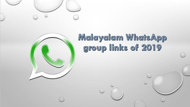 Malayalam Whatsapp Group Link Of 2019