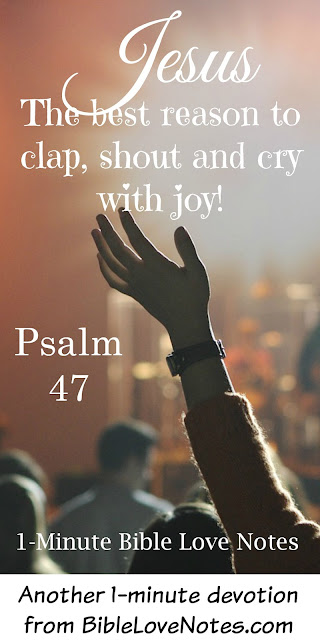 A wonderful truth from Psalm 47