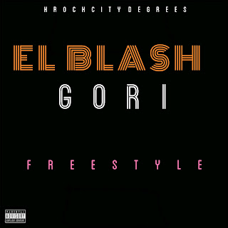 [MUSIC] EL BLASH - GORI (FREESTYLE)