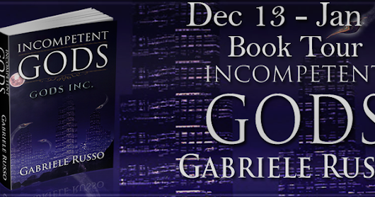 Blog Tour Stop: Incompetent Gods by Gabriele Russo - Trailer - Giveaway!