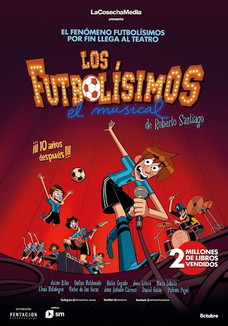 LOS FUTBOLÍSIMOS, EL MUSICAL: EL PARTIDO MUSICAL DE LA TEMPORADA