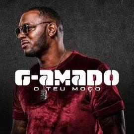 G-Amado - O Teu Moço [ 2019 ] BAIXAR MP3