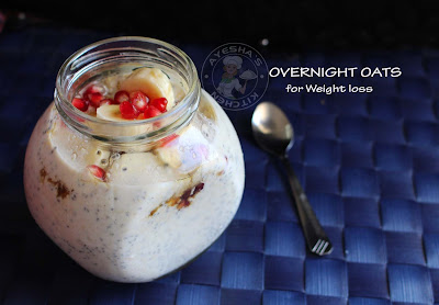 oatmeal recipes weight loss recipes oats recipes weight loss diet chia seed oats overnight oats soaked oats healthy ayeshas kitchen