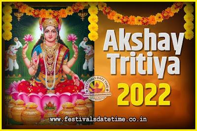 2022 Akshaya Tritiya Pooja Date and Time, 2022 Akshaya Tritiya Calendar