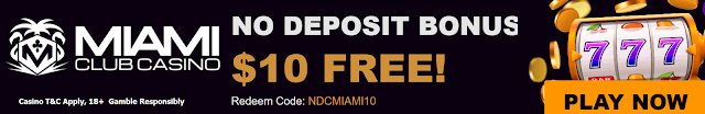 Miami Club casino $10 no deposit bonus