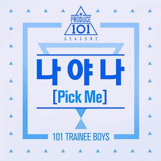 Download Lirik Lagu PRODUCE 101 SEASON 2 – 나야 나 (PICK ME) [ROMANIZATION]