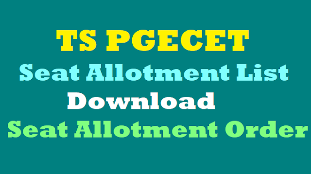 TS PGECET 2017 Seat Allotment List,Seat allotment Order, Seat allotment results