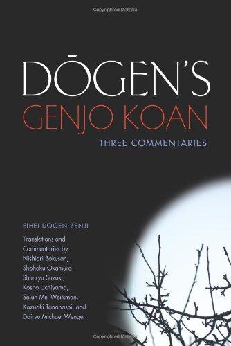 Dogens Genjo Koan Three Commentaries Hardcore Zen