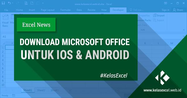 Dowload Microsoft Office Gratis Untuk Perangkat IOS dan Android