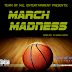 DJ Main Event Event Presents: March Madness