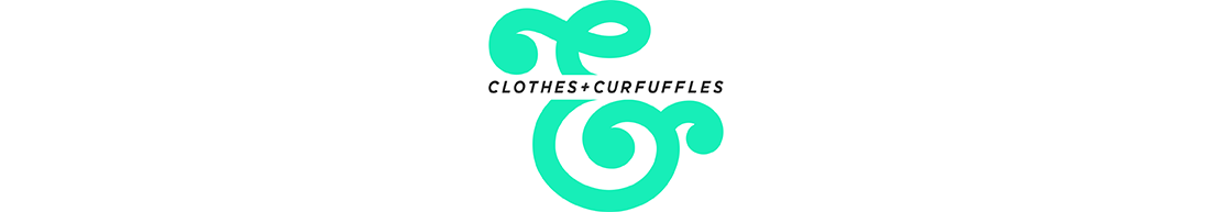 Clothes & Curfuffles
