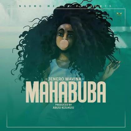 Download Audio | Genero wa Vina - Mahabuba (Singeli)