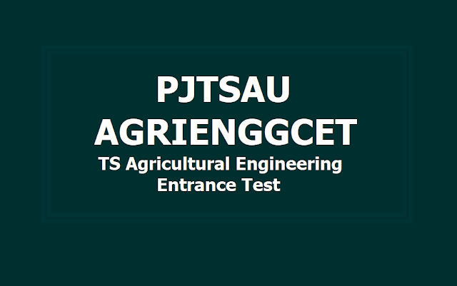PJTSAU AGRIENGGCET 2019 (TS Agricultural Engineering Entrance Test)