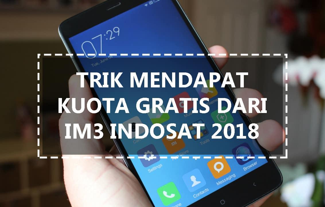 Trik Mendapat Kuota Gratis Indosat Im3 2018 Loop Android