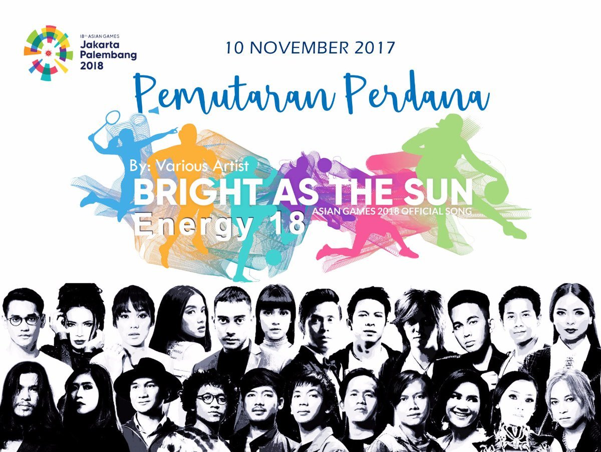 Official Song Asian Games  Bright As The Sun