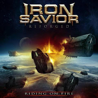 "Iron Savior - ""Reforged - Riding on Fire"""