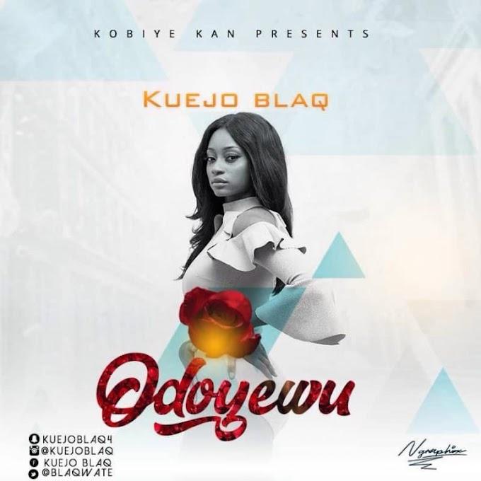 DOWNLOAD MP3: Kuejo Blaq - Odoyewu
