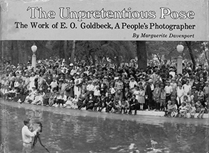 Couverture de l'ouvrage The Unpretentious Pose - The Work of E. O. Goldbeck, A People's Photographer publié en 1981 par Trinity University Press