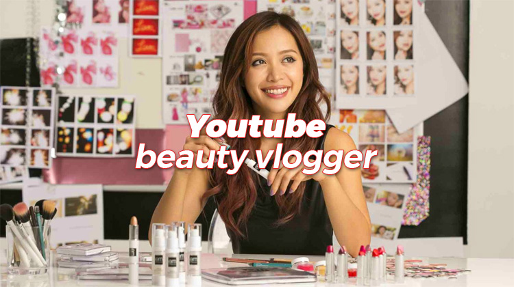 Tips untuk Youtube beauty vlogger