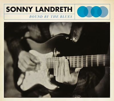 Sonny Landreth - Bound By The Blues (2015)