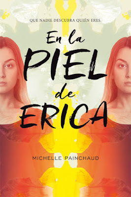 EN LA PIEL DE ERICA Michelle Painchaud  (Editorial Hidra - 20 Febrero 2017) PORTADA LIBRO NOVELA JUVENIL