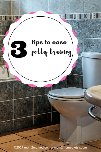 Mom2MomEd Blog: 3 tips to ease potty training