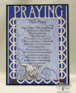 Our Daily Bread Designs Stamp: For Thine Is The Kingdom, Our Daily Bread Designs Paper Collection: Christian Faith, Our Daily Bread DesignsCustom Dies:Deco Border, Praying Border