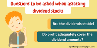 Questions to be asked when assessing dividend stocks!