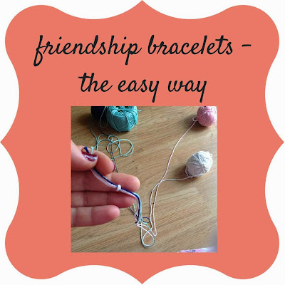 http://keepingitrreal.blogspot.com.es/2014/03/friendship-bracelets-easy-way.html