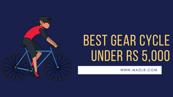 [Gear Wali Cycle] Top 5 Best Gear Cycle Below 5000 in India