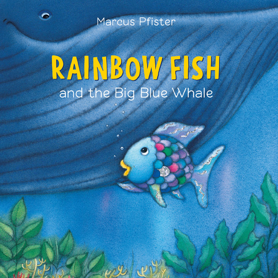 Kidlit411 birthday bash 2017 day 1 all about books for Rainbow fish and the big blue whale