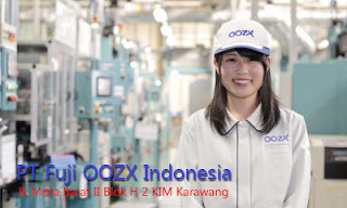 Informasi Lowongan Kerja Terbaru di PT. Fuji OOZX Indonesia - Operator Produksi