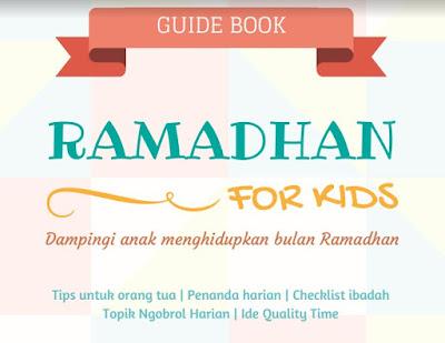 Buku Panduan Ramadhan Untuk Anak (Ramadhan For Kids)