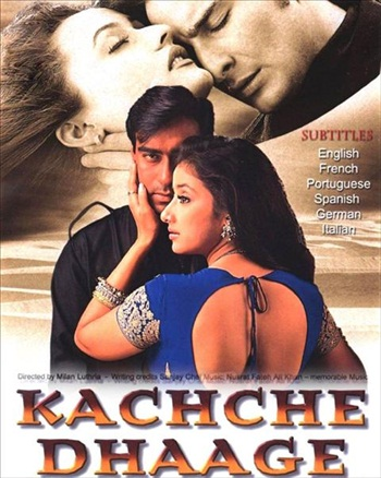 Kachche Dhaage 1999 Hindi Movie Download