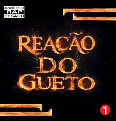 http://www.rapmineiro288.net/2015/06/reacao-do-gueto-coletanea-2015.html