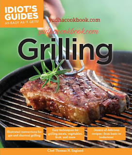 GRILLING (IDIOT'S GUIDES) - As Easy As It Gets!